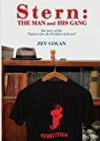 Stern: The Man and His Gang