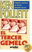 El tercer gemelo by  Ken Follett, Ken Follet (Paperback - October 2000)