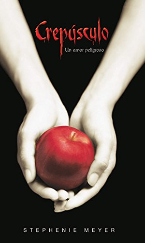 Crepusculo (Twilight, Spanish Edition)