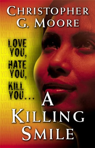 A Killing Smile, by Moore, C.
