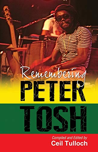 Remembering Peter Tosh |