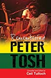 Remembering Peter Tosh | Tulloch, Ceil