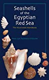 Seashells of the Egyptian Red Sea: A Comprehensive Guide...