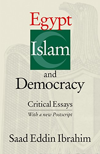 Egypt, Islam, and Democracy: Critical Essays, Saad Eddin Ibrahim
