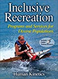 Inclusive recreation : programs and services for diverse populations