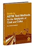 Guide to ASTM test methods for the analysis of coal and coke [electronic resource]