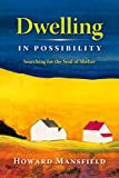 Dwelling in possibility : searching for the soul of shelter