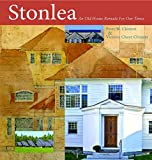 Stonlea : a timeworn gilded age survivor transformed