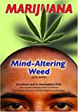 Marijuana [electronic resource] : mind-altering weed