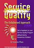 Service Quality - The Enlightened Approach