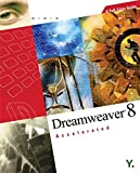 Dreamweaver 8 Accelerated: A Full-Color Guide