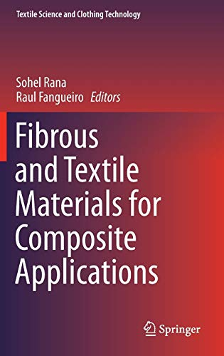 PDF Fibrous and Textile Materials for Composite Applications Textile Science and Clothing Technology