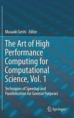 The Art of High Performance Computing for Computational Science, Vol. 1