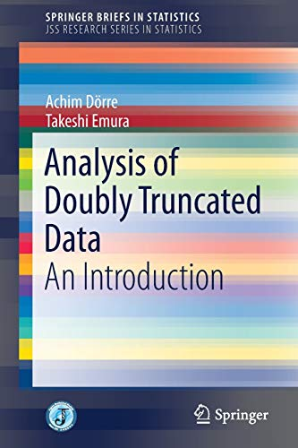 Analysis of Doubly Truncated Data: An Introduction