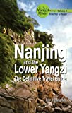 Nanjing and the Lower Yangzi, From Past to Present, The New Yangzi River Vol.II