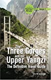 The Three Gorges and The Upper Yangzi , From Past to Present, The New Yangzi River Vol.III