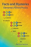 Facts and Mysteries in Elementary Particle Physics by Martinus J. G. Veltman, M. G. Veltman