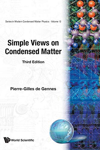 Simple Views on Condensed Matter by Pierre-Gilles de Gennes