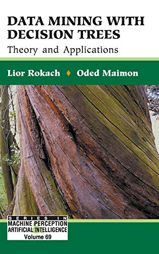 PDF Data Mining with Decision Trees Theory and Applications Series in Machine Perception and Artifical Intelligence