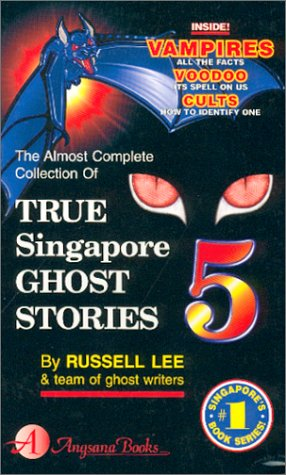 Singapore Ghost Picture on Russell Lee   True Singapore Ghost Stories   Book 5