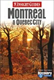 Insight Guide Montreal & Quebec City (Insight Guides. Montreal, 4th Ed)