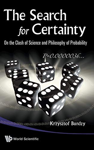 PDF The Search for Certainty On the Clash of Science and Philosophy of Probability