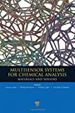 Multisensor systems for chemical analysis : materials and sensors