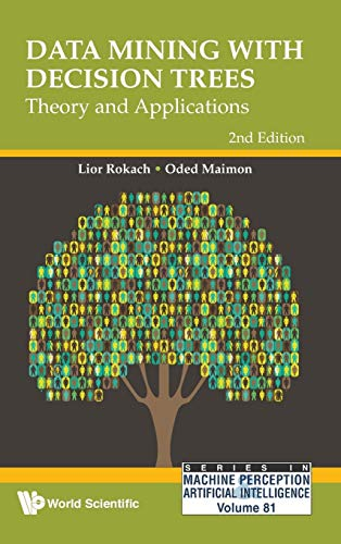 PDF Data Mining With Decision Trees Theory and Applications 2nd Edition Series in Machine Perception and Artifical Intelligence