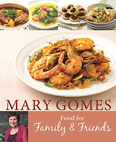 Mary Gomes: Food for Family and Friends |