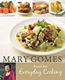 Mary Gomes: Food for Everyday Cooking | Gomes, Mary