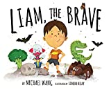 Liam, the Brave | Wang, Michael