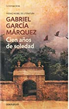 Cien Anos De Soledad / 100 Years of Solitude (Contemporanea) by Gabriel Garcia Marquez