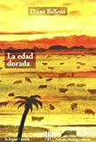 La Edad Dorada/the Golden Age