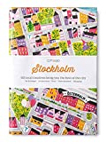 Stockholm : 60 local creatives bring you the best of the city : art & design, architecture, food, entertainment, shopping