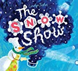 The Snow Show -- wih Chef Kelvin