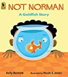Not Norman (A Goldfish Story)