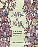 McFig & McFly (A Tale of Jealousy, Revenge, and Death -- with a Happy Ending)