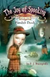 Fiendish Deeds (The Joy of Spooking)