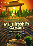  Mr. Hiroshi's Garden