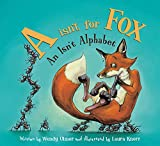 A isn't for Fox (An Isn't Alphabet)