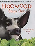 Hogwood Steps Out