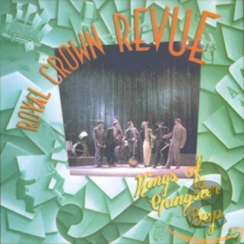 Royal Crown Revue - Kings of Gangster Bop - Zortam Music