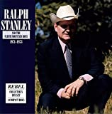 Copertina di Ralph Stanley And The Clinch Mountain Boys: 1971-1973