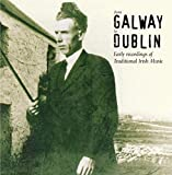 From Galway to Dublin