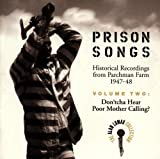 Capa do álbum Prison Songs: Historical Recordings From Mississippi State Penitentiary at Parchman…