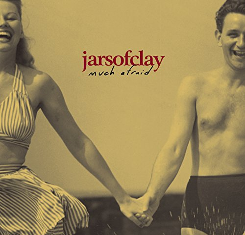 Much Afraid by Jars of Clay album cover