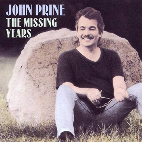John Prine - The Missing Years - Zortam Music