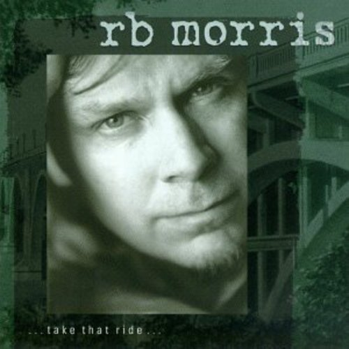 Original album cover of Take That Ride by R.B. Morris