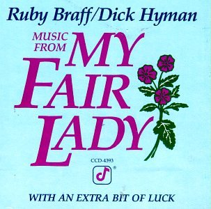 Music From My Fair Lady: With An Extra Bit Of Luck