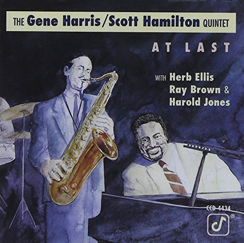 Gene Harris/Scott Hamilton Quintet: At Last
